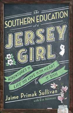 Image result for southern education of a jersey girl